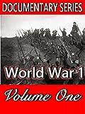 World War 1 : Volume  One (Documentary Series)