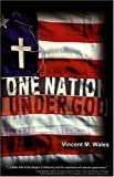One Nation under God, Vincent M. Wales, 0974133701