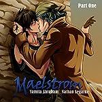 Maelstrom 1: Yaoi | Yamila Abraham