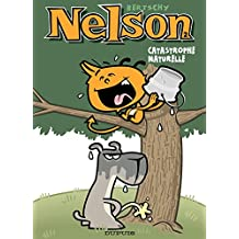 Nelson – tome 2 - Catastrophe naturelle