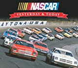 Yesterday and Today Nascar, Publications International Ltd. Staff, 160553336X