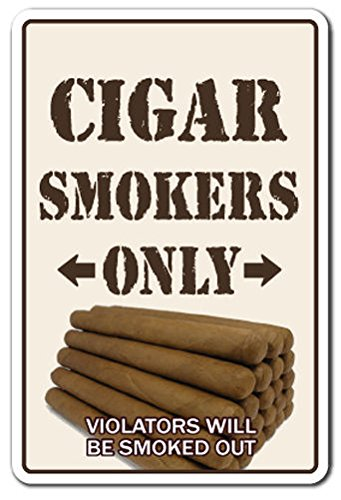 (CIGAR SMOKERS ONLY Sign Decal Sticker room shop humidor Cuban cutter lighter bar smoke lover)