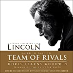 Team of Rivals: The Political Genius of Abraham Lincoln | Doris Kearns Goodwin