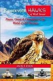 Reservoir Hawks of Wall Street, Jack Enos, 1496122003