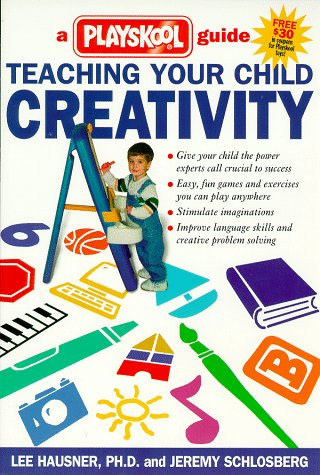 Teaching Your Child Creativity: A Playsk - Playskool Guide Shopping Results