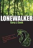 Lonewalker, Gary J. Cook, 0985083336