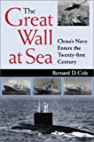 The Great Wall at Sea, Bernard D. Cole, 1557502390