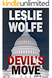 Devil's Move: A Thriller (Political Terrorism Technothriller)