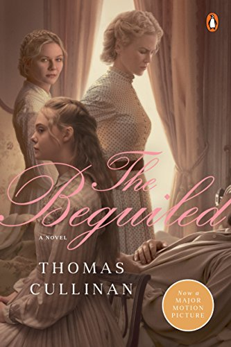The Beguiled: A Novel (Movie Tie-In) cover