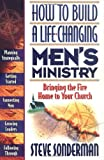 How to Build a Life-Changing Men's Ministry, Steve Sonderman, 1556618115