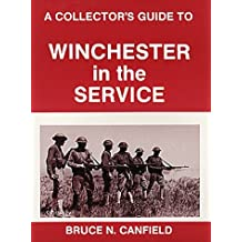Collector's Guide to the Winchester in the Service
