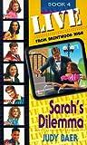 Sarah's Dilemma, Judy Baer, 155661389X