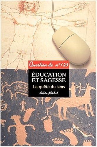 Lire un Education et sagesse epub pdf