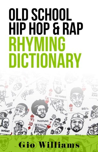 Old School Hip Hop & Rap Rhyming Dictionary