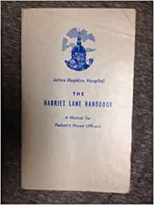 Harriet Lane Handbook: Manual for Pediatric House Officers