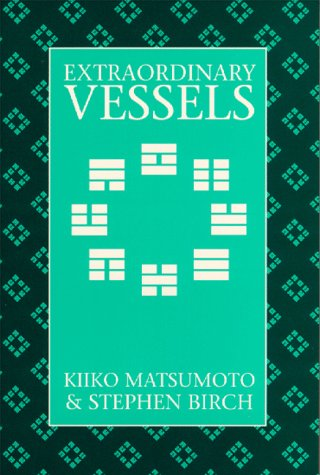 Extraordinary Vessels (Paradigm Title) Kiiko Matsumoto