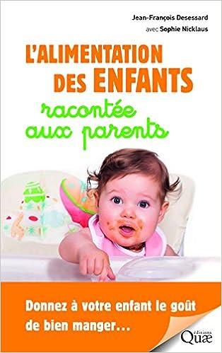 Book L'Alimentation des Enfants Racontee aux Parents
