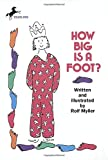 feet book - How Big Is a Foot? (Rise and Shine) (Young Yearling Book)