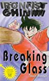 img - for Breaking Glass (Ironfist Chinmi - Kung Fu Boy) book / textbook / text book