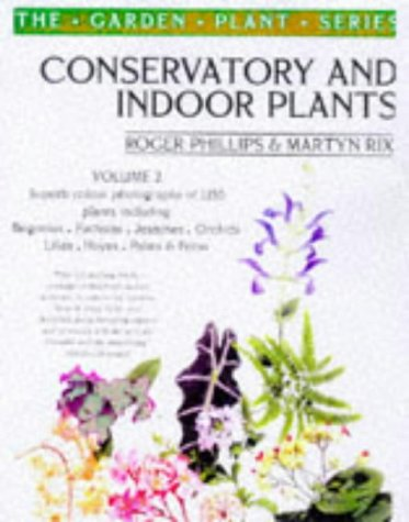Conservatory and Indoor Plants: v.2 (Vol 2)