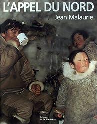 L'Appel du nord par Jean Malaurie
