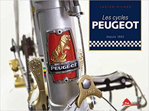 Amazon in: Buy Les cycles peugeot Book Online at Low Prices