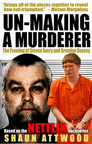 Un-Making a Murderer by Shaun Attwood ebook
