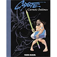 Carnets intimes : Coyote