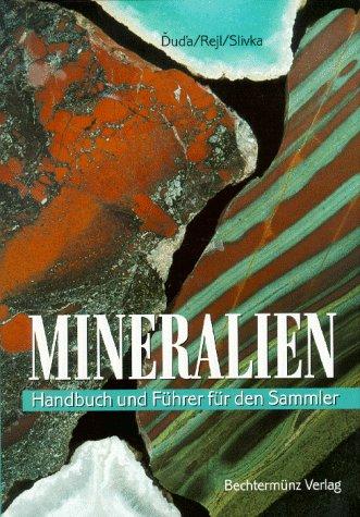Mineralien. Handbuch und Führer für den Sammler
