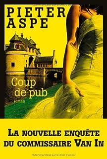 Coup de pub : roman, Aspe, Pieter