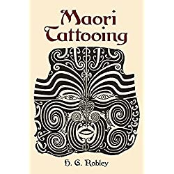 Maori Tattooing (Dover Pictorial Archives) by Robley, H. G.(December 29, 2003) Paperback