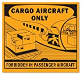 Danger Do Not Load in Passenger Aircraft, Paper Labels, 500 Labels / Roll, 4.75'' x 4.5''
