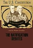 The Ratification Debates (Audio Classics)