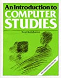 An Introduction to Computer Studies, Noel Kalicharan, 0521337534