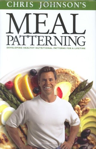 Meal Patterning: Developing Healthy Nutritional Patterns for a Lifetime