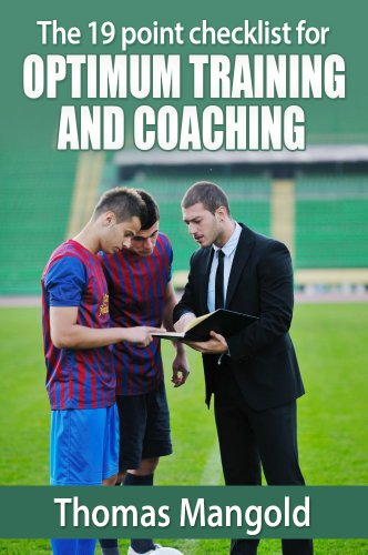 The 19 point Checklist for optimum Training and Coaching