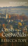 Crisis in the Cotswolds (The Cotswold Mysteries)