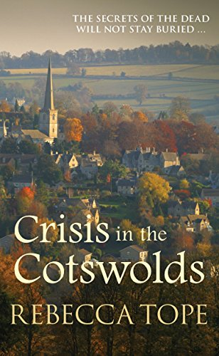 Crisis in the Cotswolds (The Cotswold Mysteries) by [Tope, Rebecca]
