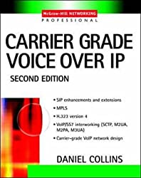 Carrier Grade Voice Over IP (Professional Telecom)