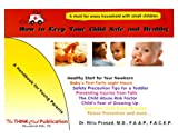 How to Keep Your Child Safe and Healthy, Niru Prasad, 0967283302