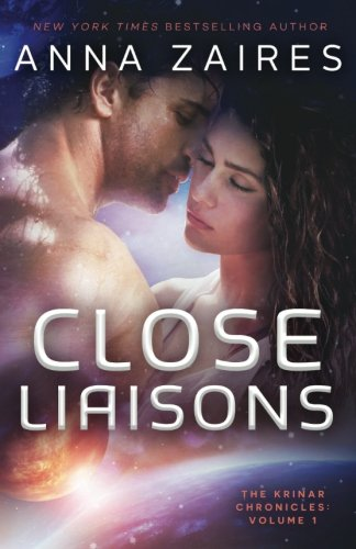 Close Liaisons: The Krinar Chronicles (Volume 1) by Brand: Mozaika Publications