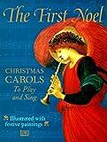 The First Noel, Dorling Kindersley Publishing Staff, 0789434830