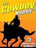 img - for The Cowboy MEGAPACK  : 25 Western Tales by Masters book / textbook / text book