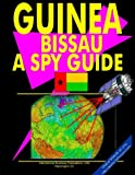 "Guinea-Bissau: A ""Spy"" Guide (World ""Spy"" Guide Library)"