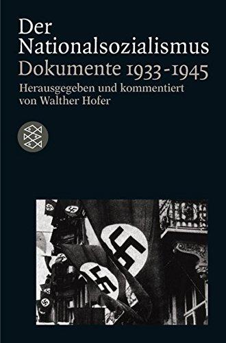 Der Nationalsozialismus. Dokumente 1933-1945.