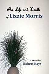 The Life and Death of Lizzie Morris Paperback