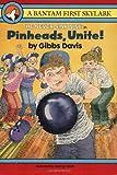 Pinheads, Unite!, Gibbs Davis, 0553481320