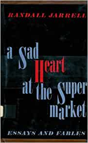 a sad heart at the supermarket essays fables
