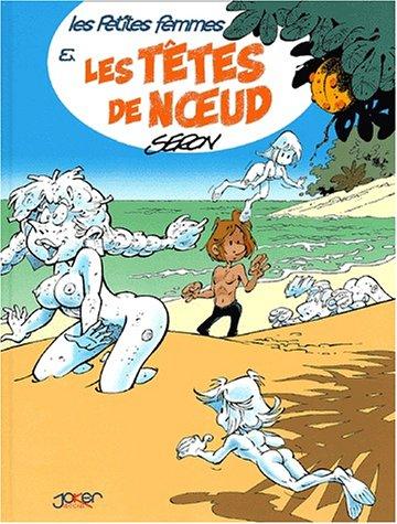 Les Petites Femmes, tome 3 Album – 26 novembre 2001 Pierre Seron Joker 2872651721 mev08/2872651721