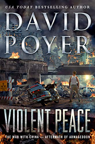 Book Cover: Violent Peace: The War with China: Aftermath of Armageddon